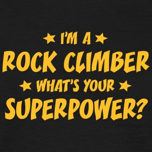 im a rock climber whats your superpower t-shirt - Men's T-Shirt