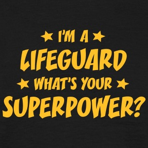 im a lifeguard whats your superpower t-shirt - Men's T-Shirt
