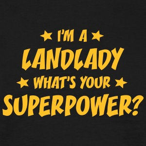 im a landlady whats your superpower t-shirt - Men's T-Shirt