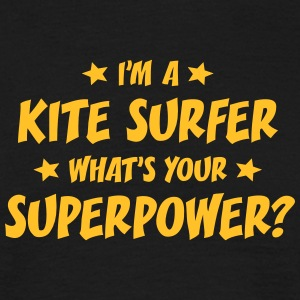 im a kite surfer whats your superpower t-shirt - Men's T-Shirt
