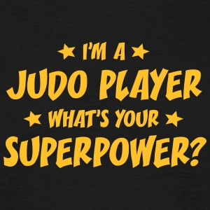 im a judo player whats your superpower t-shirt - Men's T-Shirt