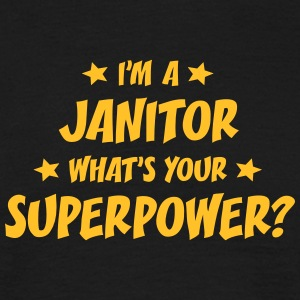 im a janitor whats your superpower t-shirt - Men's T-Shirt