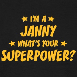 im a janny whats your superpower t-shirt - Men's T-Shirt