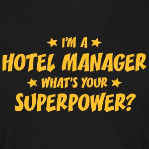 im a hotel manager whats your superpower t-shirt - Men's T-Shirt