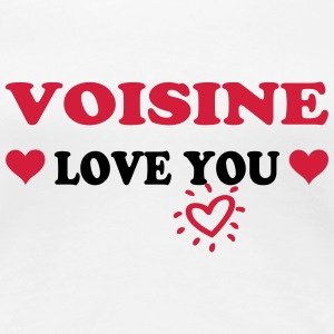 Voisine love you T-Shirts - Women's Premium T-Shirt