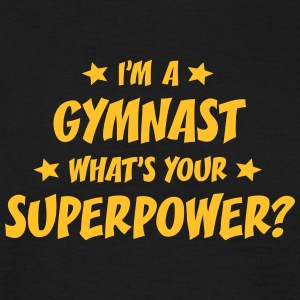 im a gymnast whats your superpower t-shirt - Men's T-Shirt