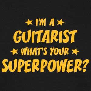 im a guitarist whats your superpower t-shirt - Men's T-Shirt