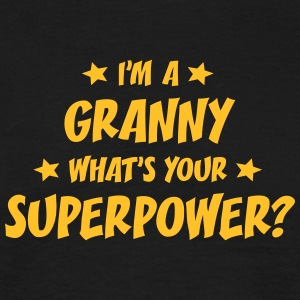 im a granny whats your superpower t-shirt - Men's T-Shirt