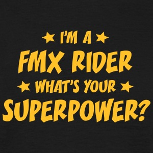im a fmx rider whats your superpower t-shirt - Men's T-Shirt