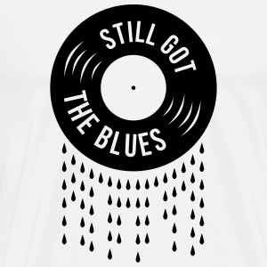 still got the blues Vinyl Schallplatte Tränen  T-Shirts - Männer Premium T-Shirt