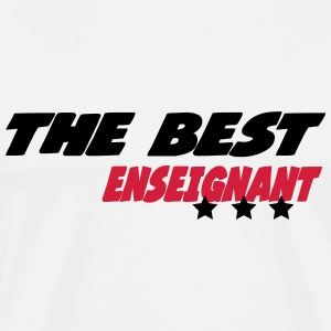 The best enseignant T-shirts - Premium-T-shirt herr