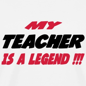 my_teacher_is_a_legend_284448 T-shirts - Premium-T-shirt herr