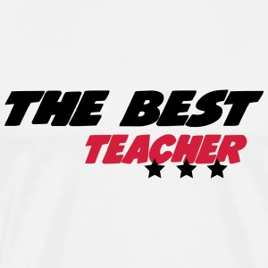 The best teacher T-Shirts - Men's Premium T-Shirt