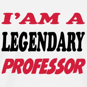 I'am a legendary professor T-shirts - Mannen Premium T-shirt