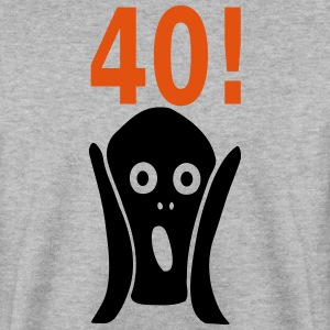 Scary 40th birthday Hoodies & Sweatshirts - Men's Sweatshirt