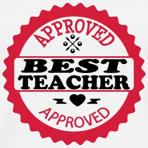 Approved best teacher T-Shirts - Men's Premium T-Shirt