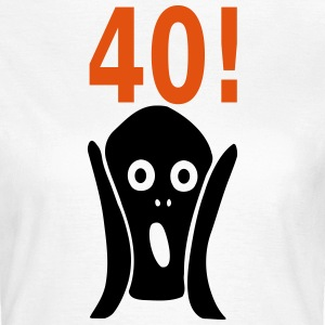 Scary 40th birthday T-Shirts - Women's T-Shirt