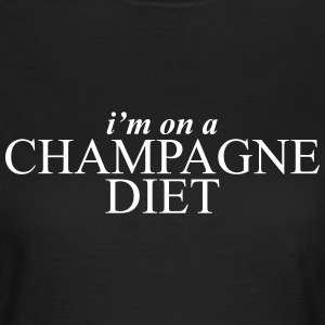 I'm on a champagne diet T-Shirts - Women's T-Shirt