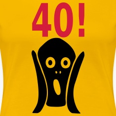 Scary 40th birthday T-Shirts