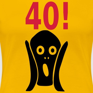 Scary 40th birthday T-Shirts - Women's Premium T-Shirt