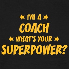 im a climber whats your superpower t-shirt