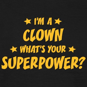 im a cleaner whats your superpower t-shirt - Men's T-Shirt