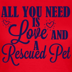 Love and a rescued pet Tee shirts - T-shirt Femme