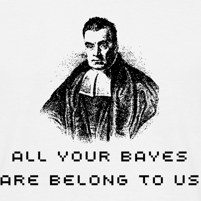 "Men's  ""All your Bayes are belong to us"""