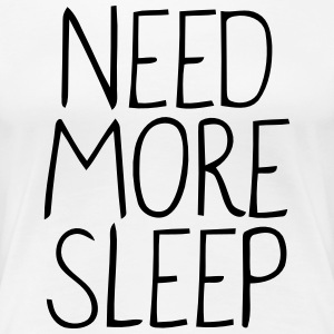 Sleep T-Shirts - Women's Premium T-Shirt