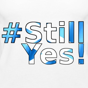#StillYes! Tops - Women's Premium Tank Top