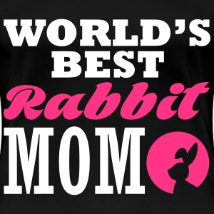 worlds best rabbit mom T-Shirts - Women's Premium T-Shirt