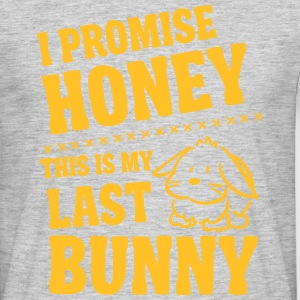 Promise honey my last bunny T-shirts - Mannen T-shirt