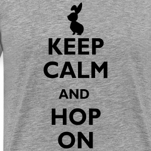 keep calm and hop on Tee shirts - T-shirt Premium Homme