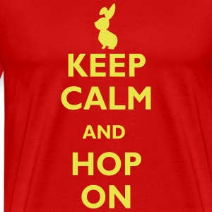 keep calm and hop on T-Shirts - Men's Premium T-Shirt