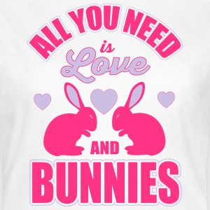 all you need is love and bunnies T-Shirts - Frauen T-Shirt