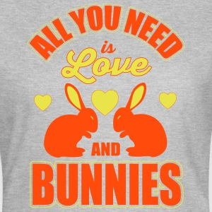 all you need is love and bunnies T-Shirts - Women's T-Shirt
