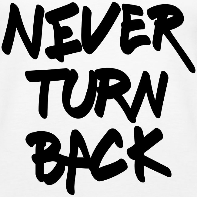 "Damen Premium Top ""Never Turn Back"""