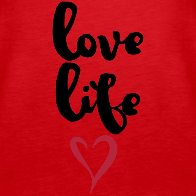 "Damen Premium Top ""Love Life"""