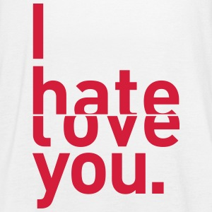 i hate love you I hate you love Tops - Women's Tank Top by Bella