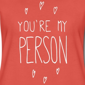 Rouge pastel You are my person Tee shirts - T-shirt Premium Femme