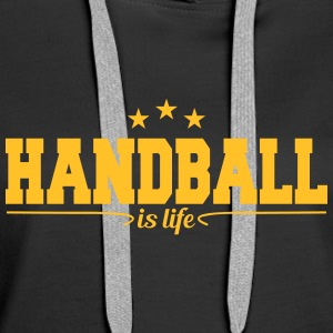 handball is life 4 Hoodies & Sweatshirts - Women's Premium Hoodie