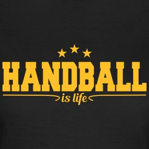 handball is life 4 T-skjorter - T-skjorte for kvinner