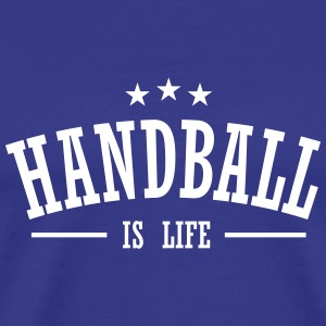 handball is life 3 T-Shirts - Men's Premium T-Shirt