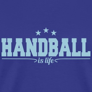handball is life 4 T-Shirts - Men's Premium T-Shirt
