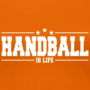 handball is life 1 T-shirts - Vrouwen Premium T-shirt