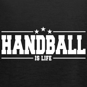 handball is life 1 Tops - Women's Tank Top by Bella