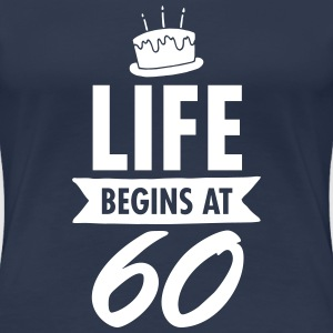 Life Begins At 60 T-shirts - Vrouwen Premium T-shirt