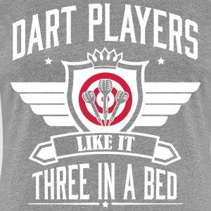 Dart players like it 3 in a bed T-shirts - Dame premium T-shirt