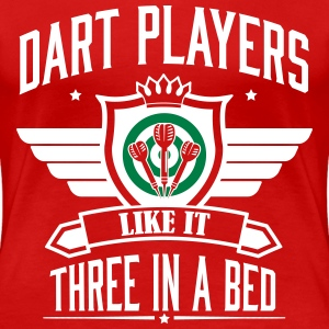 Dart players like it 3 in a bed T-Shirts - Women's Premium T-Shirt