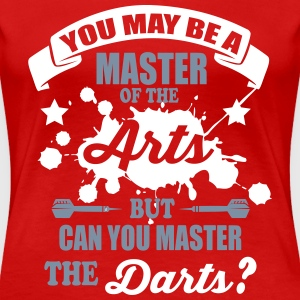 Can you master the darts Magliette - Maglietta Premium da donna